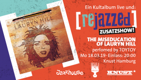 toytoy rejazzed fb event header 2 b 290x165 THE MISEDUCATION OF LAURYN HILL [REJAZZED] – PERFORMED BY TOYTOY knust